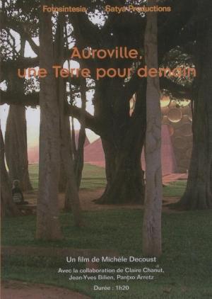Auroville, une terre pour demain