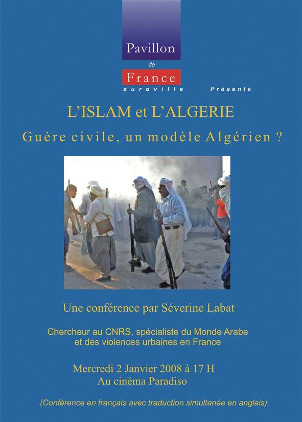 L'Islam et l'Algérie : guerre civile, un modèle algérien?