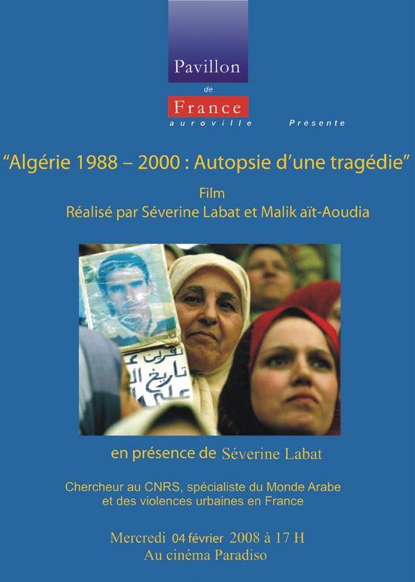 Algérie 1988 – 2000 : Autopsie d'une tragédie