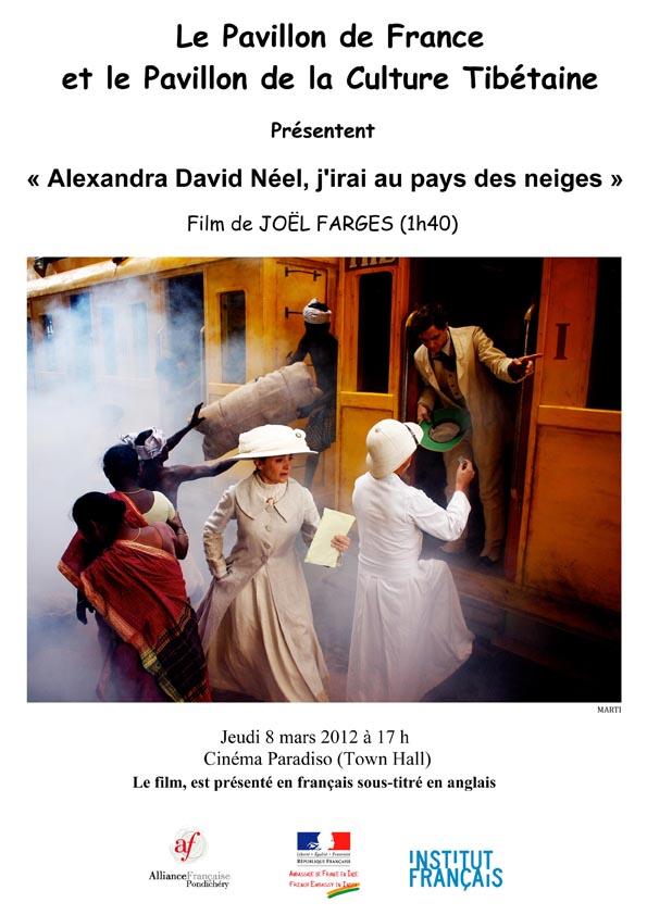 Alexandra David Néel, j'irai au pays des neiges