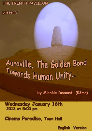 Auroville, the Golden Bound towards Human Unity