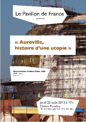 « Auroville, histoire d'une Utopie »