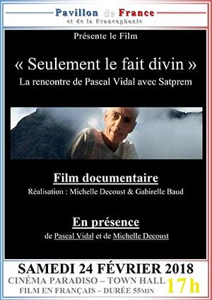 """""""Seulement le fait divin"""", rencontre de Pascal Vidal avec Satprem"""