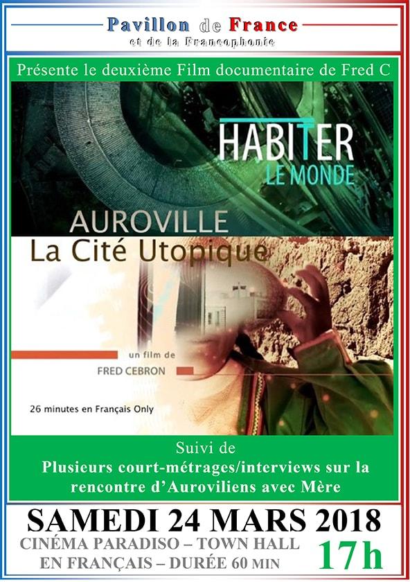 Auroville, La Cité Utopique & des témoignages d'Auroviliens qui ont rencontré Mère